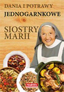 Dania i potrawy jednogarnkowe Siostra MARIA | Przepisy-Siostry-Marii