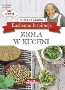 Siostra Maria Zioła w kuchni | Przepisy-Siostry-Marii