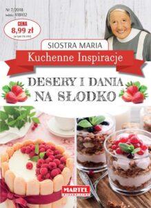 Siostra Maria Desery i dania na słodko | Przepisy-Siostry-Marii