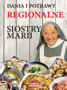 Dania i potrawy regionalne Siostra MARIA | Przepisy-Siostry-Marii