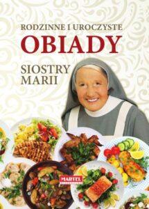 Rodzinne i uroczyste obiady Siostra MARIA | Przepisy-Siostry-Marii