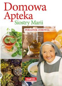 Domowa Apteka Siostra MARIA | Przepisy-Siostry-Marii