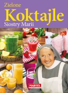 KOKTAJLE Siostra MARIA | Przepisy-Siostry-Marii