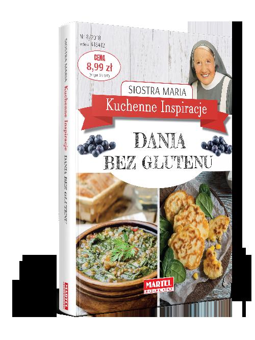 Dania bez glutenu Siostra MARIA | Przepisy-Siostry-Marii