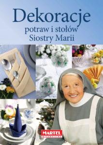 dekoracje Siostra MARIA | Przepisy-Siostry-Marii