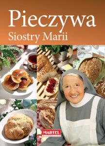 Pieczywa Siostra MARIA | Przepisy-Siostry-Marii