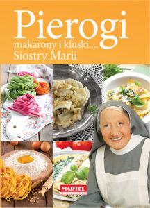 Pierogi Makarony i Kluski Siostra MARIA | Przepisy-Siostry-Marii