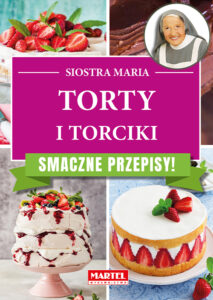 torty i torciki Siostra MARIA | Przepisy-Siostry-Marii